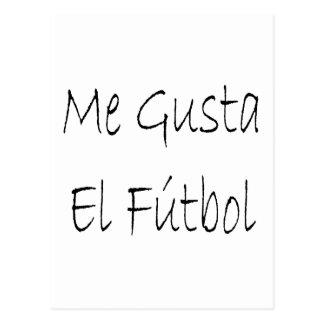 Me Gusta El Futbol Post Card