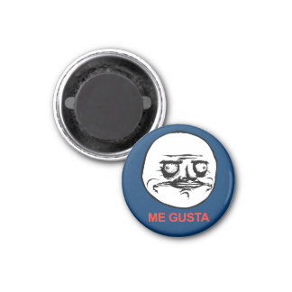 Me Gusta Face Meme Refrigerator Magnet