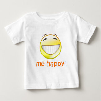 Me Happy Baby T-Shirt