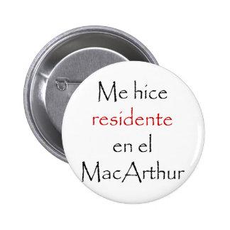 Me Hice Residente En El MacArthur Button