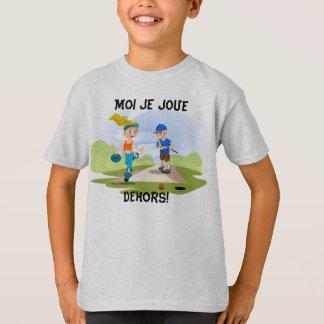 Me I play outside! T-Shirt