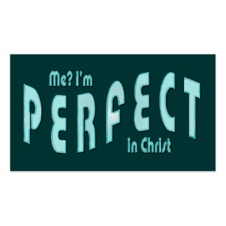 Me? I'm Perfect..in Christ -Heb10:14 Tract Cards / Double-Sided Standard Business Cards (Pack Of 100)