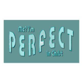 Me? I'm Perfect...in Christ Heb 10:14 Tract Cards Double-Sided Standard Business Cards (Pack Of 100)