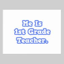 Me Is 1st Grade Teacher Post Card