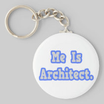 Me Is Architect Keychain