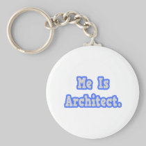 Me Is Architect Keychains