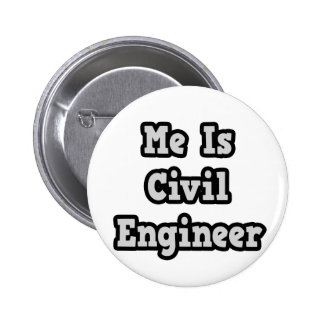 Me Is Civil Engineer Button