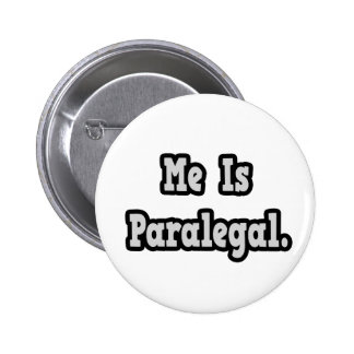Me Is Paralegal Pinback Button