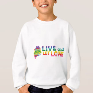 ME Live Let Love Sweatshirt