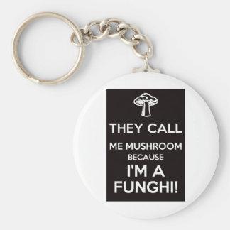 Me llaman seta porque soy un Funghi Llavero Redondo Tipo Pin