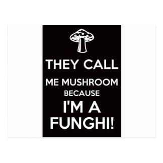Me llaman seta porque soy un Funghi Postales
