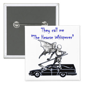 Me llaman Whisperer del coche fúnebre Pins