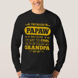 Me llamaron PAPAW Remera