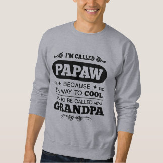 Me llamaron PAPAW Suéter