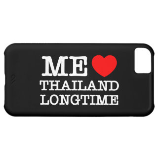 ME LOVE THAILAND LONGTIME iPhone 5C COVER