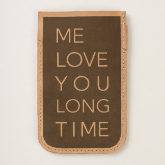 Me Love You Long Time iPhone 6/6S Case