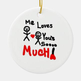 Me Loves You Cartoon Ceramic Ornament