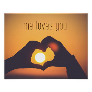 Me Loves You Photography Art on Poster