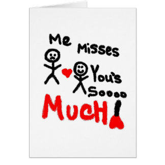 Me Misses You s Stick People Greeting Cards