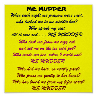 ME MUDDER poem poster