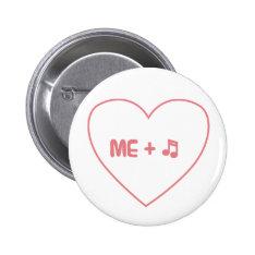 Me + music pinback button at Zazzle