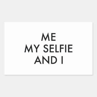 Me My Selfie And I Rectangular Sticker