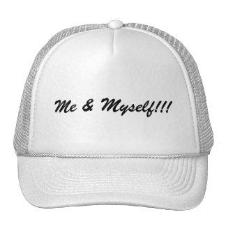 Me & Myself hat