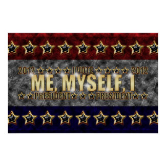 Me, Myself, I Stars and Stripes Posters