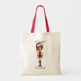 Me Naughty? Pu-lease! Tote Bag
