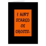 Me no asustan de fantasmas felicitación