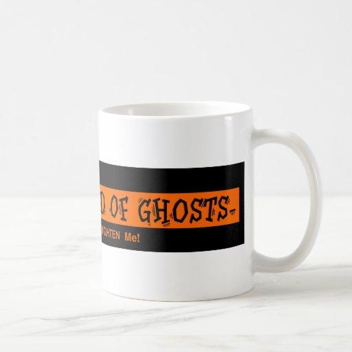 Me no asustan de fantasmas taza de café
