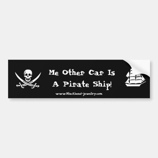 Me Other Car Is A Pirate Ship!! (version 2) Car Bumper Sticker