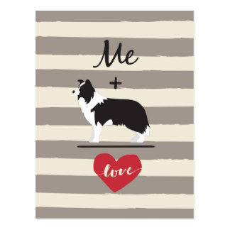 Me plus Border Collie equal Love Cute Postcard
