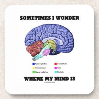 Me pregunto a veces donde está mi mente (el humor posavaso
