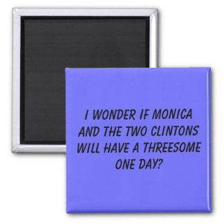 Me pregunto si Mónica y los dos Clintons ha… Imán Cuadrado