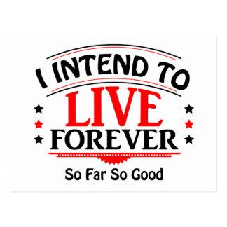 Me prepongo vivir para siempre, hasta ahora tan postales