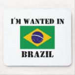 Me quieren en el Brasil Tapete De Raton