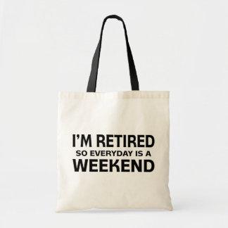 ¡Me retiran así que diario es un fin de semana! Bolsas