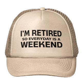 ¡Me retiran así que diario es un fin de semana! Gorra