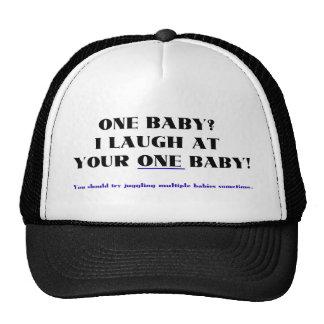 ¡Me río de su un bebé! Gorra