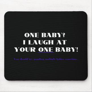 ¡Me río de su un bebé! Alfombrilla De Ratones