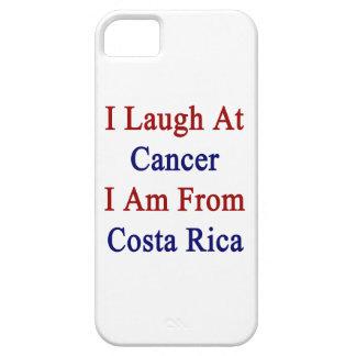 Me río del cáncer que soy de Costa Rica iPhone 5 Case-Mate Funda