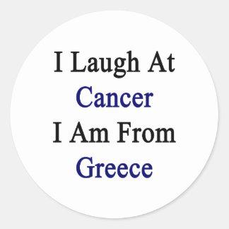 Me río del cáncer que soy de Grecia Pegatina Redonda