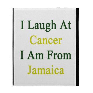 Me río del cáncer que soy de Jamaica