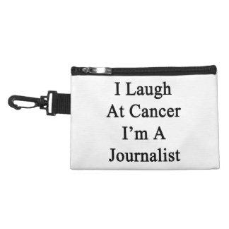 Me río del cáncer que soy periodista