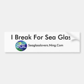 Me rompo para el vidrio del mar, Seaglasslover… Pegatina De Parachoque