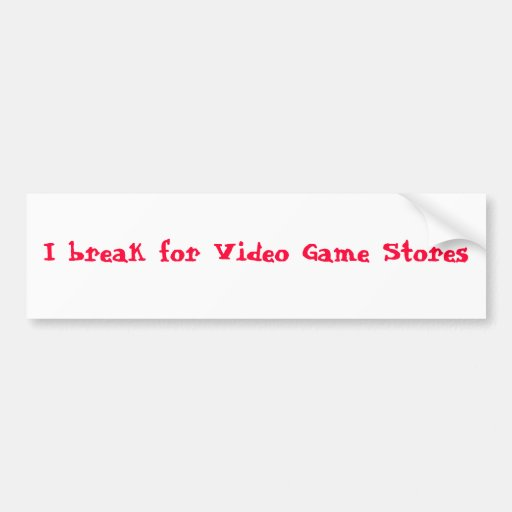 Me rompo para las tiendas del videojuego pegatina para auto