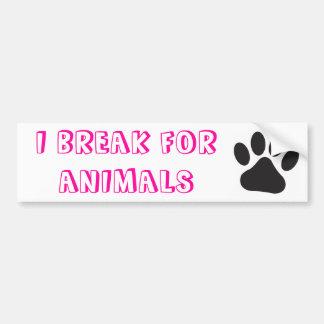 Me rompo para los animales pegatina para auto