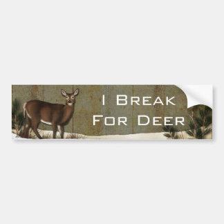 me rompo para los ciervos pegatina para auto