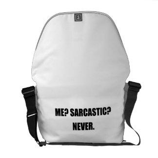 Me Sarcastic Never Messenger Bag